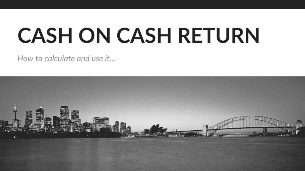 Cash on Cash Return for Real Estate